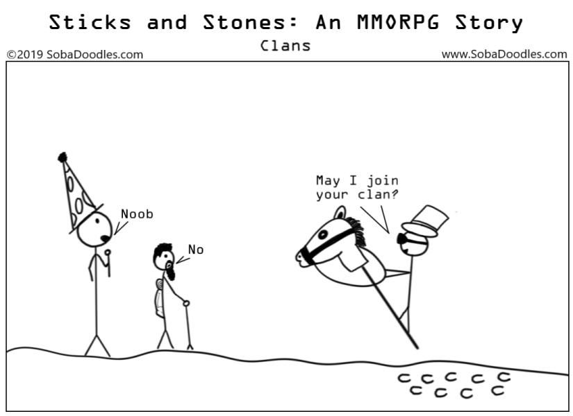 Sticks and Stones: An MMORPG Story - Clans